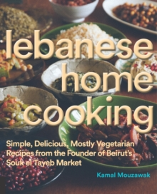 Lebanese Home Cooking, Hardback Book