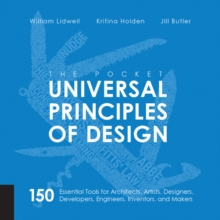 The Pocket Universal Principles of Design : 150 Essential Tools for Architects, Artists, Designers, Developers, Engineers, Inventors, and Managers, Paperback / softback Book