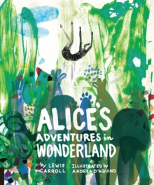Classics Reimagined, Alice's Adventures in Wonderland, Hardback Book