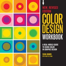 Color Design Workbook: New, Revised Edition : A Real World Guide to Using Color in Graphic Design, Paperback Book