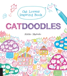 Catdoodles : The Cat Lovers Drawing Book, Paperback Book