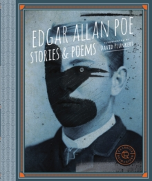 Classics Reimagined, Edgar Allan Poe : Stories & Poems, Paperback Book