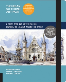 The Urban Sketching Art Pack : A Guide Book and Sketch Pad for Drawing on Location Around the World-Includes a 112-page paperback book plus 112-page sketchpad, Hardback Book