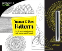 Scratch & Create: Scratch and Draw Patterns : Use the easy-to-follow drawings to make your own beautiful artwork!, Paperback Book