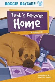 Doggy Daycare: Tank's Forever Home, Hardback Book