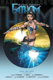 Fathom Volume 2: Into the Deep, Paperback Book