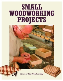 Small Woodworking Projects, Paperback / softback Book