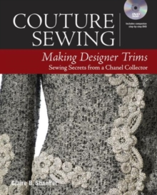 Couture Sewing : Making Designer Trims, Paperback Book