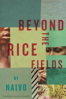 Beyond The Rice Fields, Paperback Book