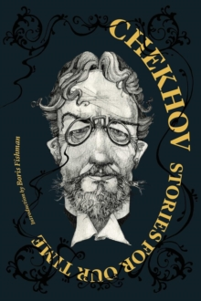 Chekhov: Stories For Our Time, Paperback / softback Book