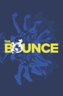 The Bounce Volume 1, Paperback / softback Book