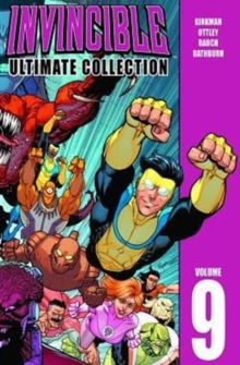 Invincible: The Ultimate Collection Volume 9, Hardback Book