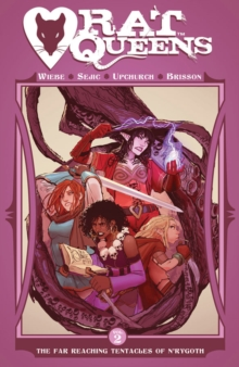 Rat Queens Volume 2 : The Far Reaching Tentacles of N'Rygoth, Paperback Book