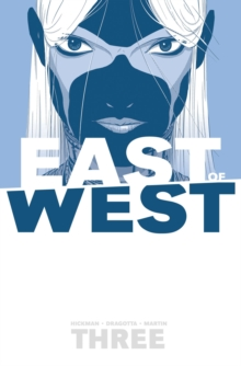 East of West Volume 3: There Is No Us, Paperback Book