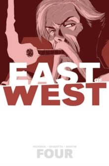 East of West Volume 4: Who Wants War?, Paperback Book