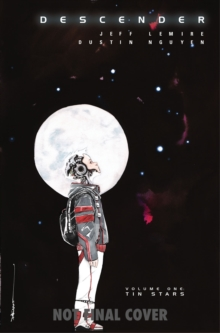 Descender Volume 1: Tin Stars, Paperback / softback Book