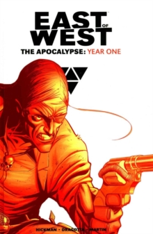 East of West The Apocalypse: Year One, Hardback Book