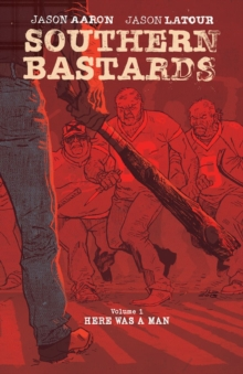 Southern Bastards Book One Premiere Edition, Hardback Book
