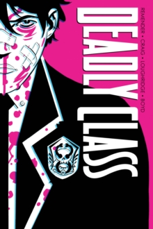 Deadly Class Deluxe Edition Volume 1: Noise Noise Noise, Hardback Book