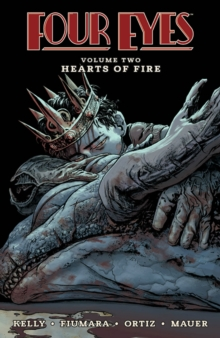 Four Eyes Volume 2: Hearts of Fire, Paperback Book