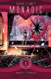 Roche Limit Volume 3:  Monadic, Paperback / softback Book