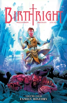 Birthright Volume 4: Family History, Paperback Book