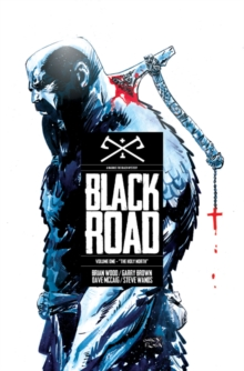 Black Road Volume 1: The Holy North, Paperback / softback Book