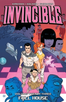 Invincible Volume 23: Full House, Paperback Book