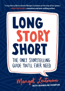 Long Story Short : The Only Storytelling Guide You'll Ever Need, EPUB eBook