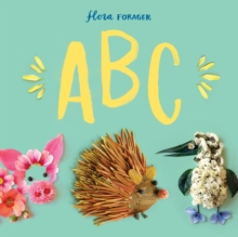 Flora Forager ABC, Hardback Book