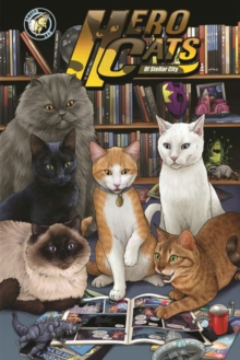 Hero Cats of Stellar City: New Visions Volume 5, Paperback / softback Book