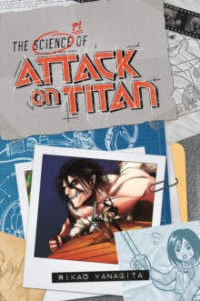 The Science Of Attack On Titan, Paperback / softback Book