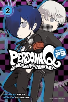 Persona Q: Shadow of the Labyrinth Side: P3 Volume 2, Paperback Book