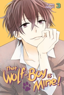 That Wolf-boy Is Mine! 3, Paperback Book