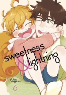 Sweetness And Lightning 6, Paperback Book