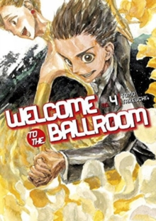 Welcome To The Ballroom 4, Paperback / softback Book