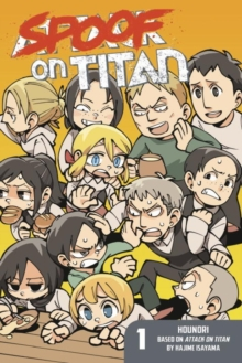 Spoof On Titan 1 (attack On Titan), Paperback / softback Book
