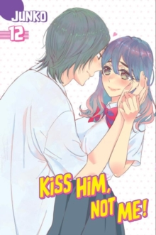 Kiss Him, Not Me 12, Paperback Book