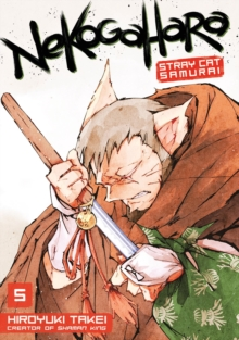 Nekogahara: Stray Cat Samurai 5, Paperback / softback Book