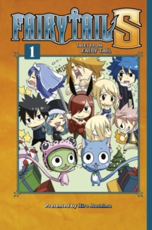Fairy Tail S Volume 1 : Tales from Fairy Tail, Paperback Book