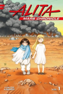 Battle Angel Alita Mars Chronicle 1, Paperback Book