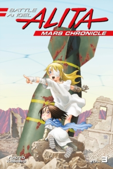 Battle Angel Alita Mars Chronicle 3, Paperback / softback Book