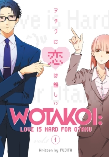 Wotakoi: Love Is Hard For Otaku 1, Paperback / softback Book