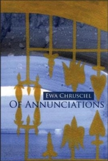 Of Annunciations, Paperback Book