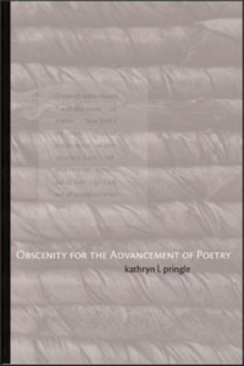 Obscenity for the Advancement of Poetry, Paperback Book