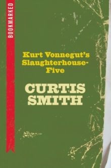 Kurt Vonnegut's Slaughterhouse-five: Bookmarked, Paperback Book