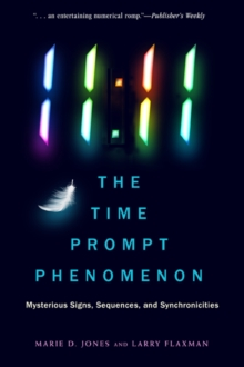 11:11 the Time Prompt Phenomenon - New Edition : Mysterious Signs, Sequences, and Synchronicities, Paperback / softback Book