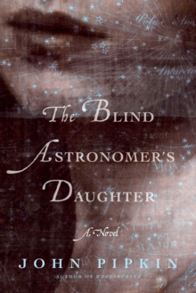The Blind Astronomer's Daughter, Paperback Book