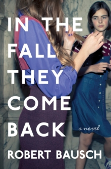 In the Fall They Come Back, Hardback Book