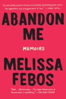 Abandon Me : Memoirs, Paperback Book